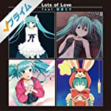 Lots of Love (feat. 初音ミク)