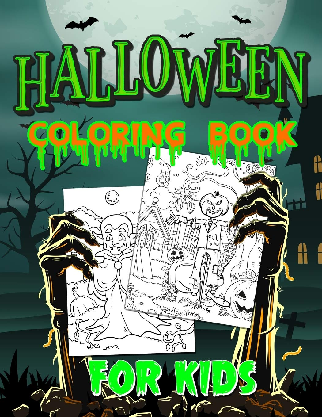 Halloween Coloring Book For Kids Spooky Coloring Book For Kids Scary Halloween Monsters Witches And Ghouls Coloring Pages For Kids To Color Hours Of Fun Guaranteed Heaven Bujo 9781698382784 Amazon Com Books