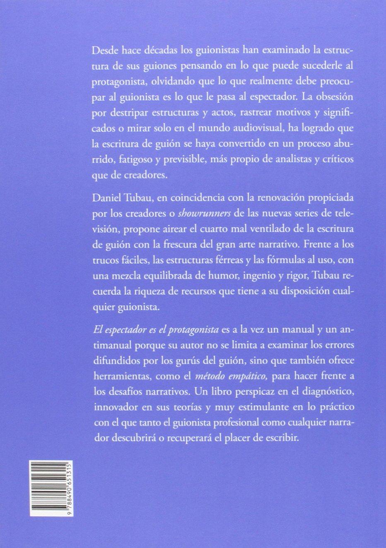 El Espectador Es El Protagonista (Fuera de campo): Amazon.es: Daniel Tubau  García: Libros