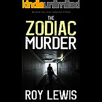 THE ZODIAC MURDER an addictive crime mystery full of twists (Eric Ward Mystery Book 17)