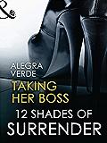 Taking Her Boss (Mills & Boon Spice Briefs)