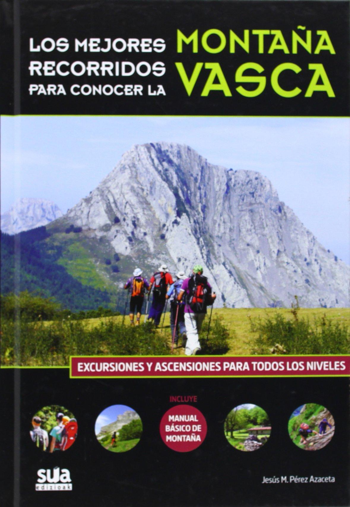 Los mejores recorridos de la montaña vasca Edicion Especial ...