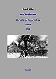 Drei Musketiere - Eine verlorene Jugend im Krieg, Band 7