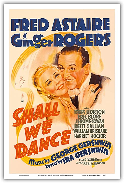 Amazon Com Shall We Dance Starring Fred Astaire And Ginger Rogers Music By George Gershwin Vintage Film Movie Poster C 1937 Master Art Print 12in X 18in Posters Prints