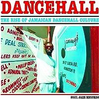 Dancehall: Rise Of Jamaican Dancehall Culture (Vinyl)