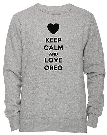 Keep Calm And Love Oreo Unisexo Hombre Mujer Sudadera Jersey Pullover Gris Unisex Todos Los Tamaños Mens Womens Jumper Sweatshirt Grey All Sizes: ...