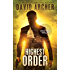 Highest Order - An Action Thriller Novel (A Noah Wolf Novel, Thriller, Action, Mystery Book 10)
