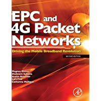 EPC and 4G Packet Networks: Driving the Mobile Broadband Revolution