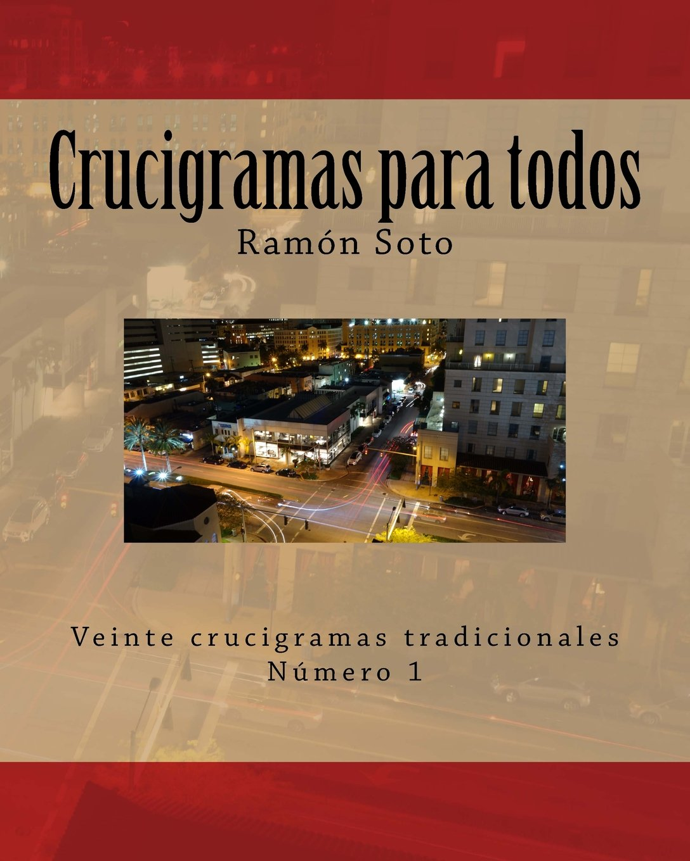 Download Crucigramas para todos: Veinte crucigramas tradicionales (Crucigramas para todos - Formato grande) (Volume 1) (Spanish Edition) pdf epub