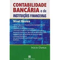 Contabilidade Bancária e de Instituições Financeiras. Nível Básico