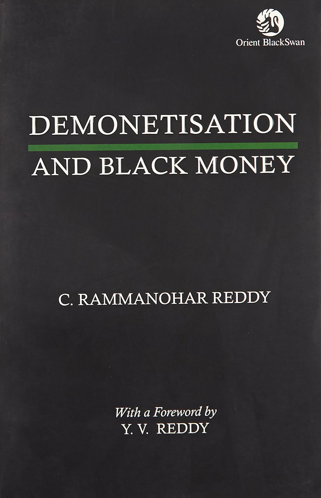 Demonetisation and Black Money
