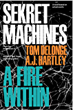 Sekret Machines Book 2: A Fire Within