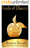 Seeds of Discord: Book Three of The Cursed Series