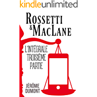 Rossetti & MacLane, l'intégrale, 3 (French Edition)
