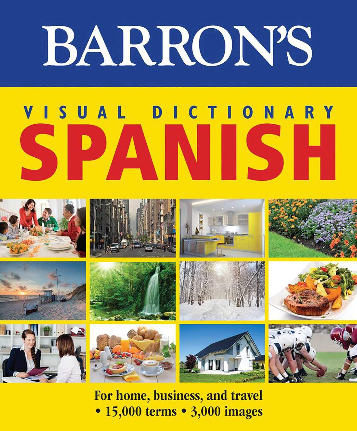 Barrons Visual Dictionary: Spanish: For Home, Business, and Travel (Barrons Visual Dictionaries) Paperback – January 1, 2015