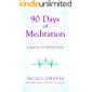 90 Days of Meditation: A journey of self-discovery