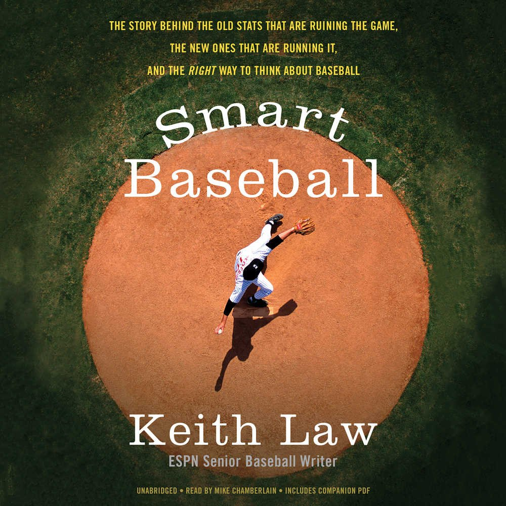 Smart Baseball: The Story Behind the Old Stats That Are Ruining the Game, the New Ones That Are Running It, and the Right Way to Think About Baseball; Library Edition by Blackstone Pub (Image #1)