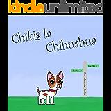 Chikis la Chihuahua