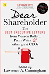 Dear Shareholder: The best executive letters from Warren Buffett, Prem Watsa and other great CEOs Kindle Edition