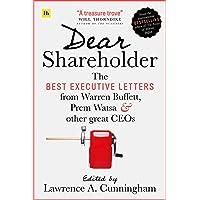 Dear Shareholder: The best executive letters from Warren Buffett, Prem Watsa and other great CEOs