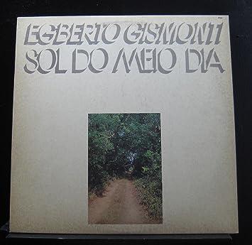 Egberto Gismonti - Egberto Gismonti - Sol Do Meio Dia - ECM ...