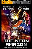The Neon Amazon (Once Giants Book 1)