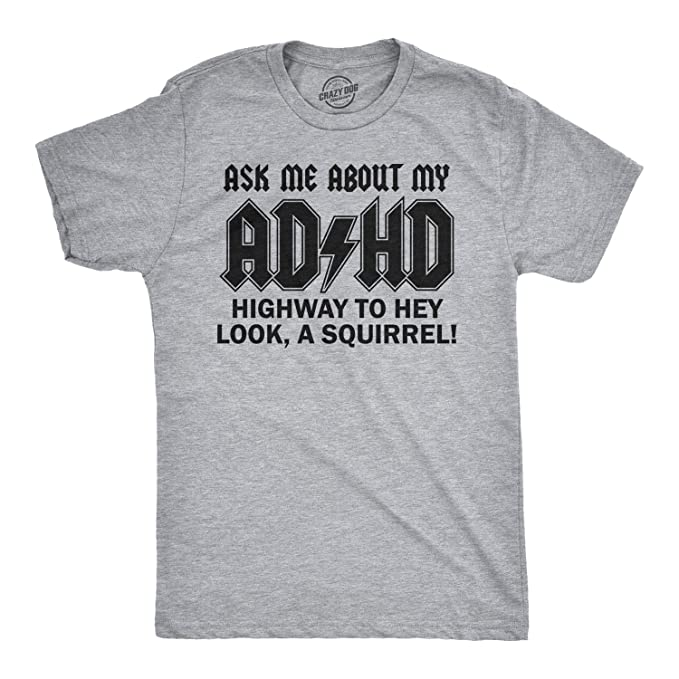 d3d3eeb6 Crazy Dog T-Shirts Toddler Ask Me About My ADHD Tshirt Funny Sarcastic  Squirrel Flip