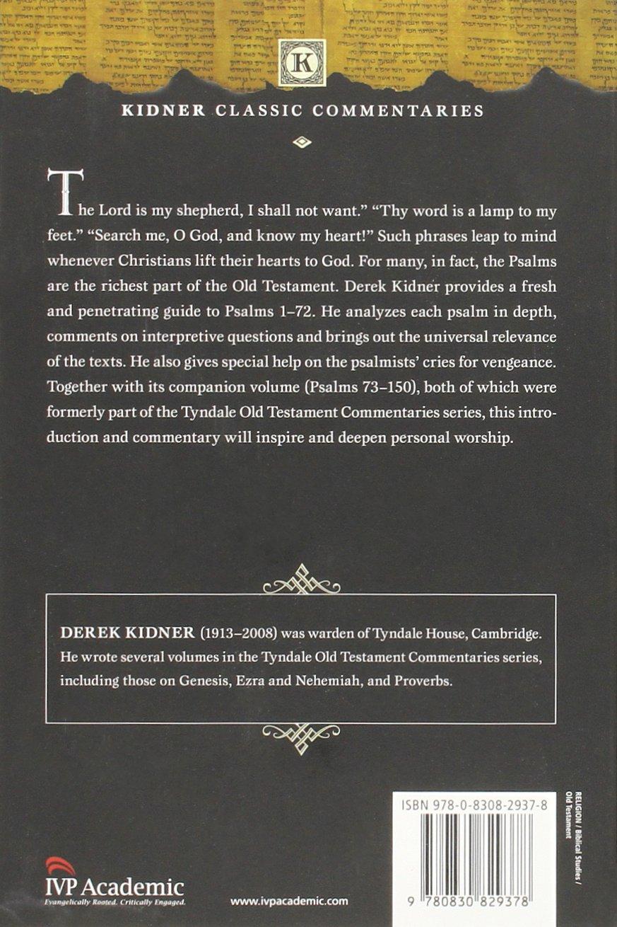 Psalms 1-72 (Kidner Classic Commentaries): Derek Kidner: 9780830829378:  Amazon.com: Books