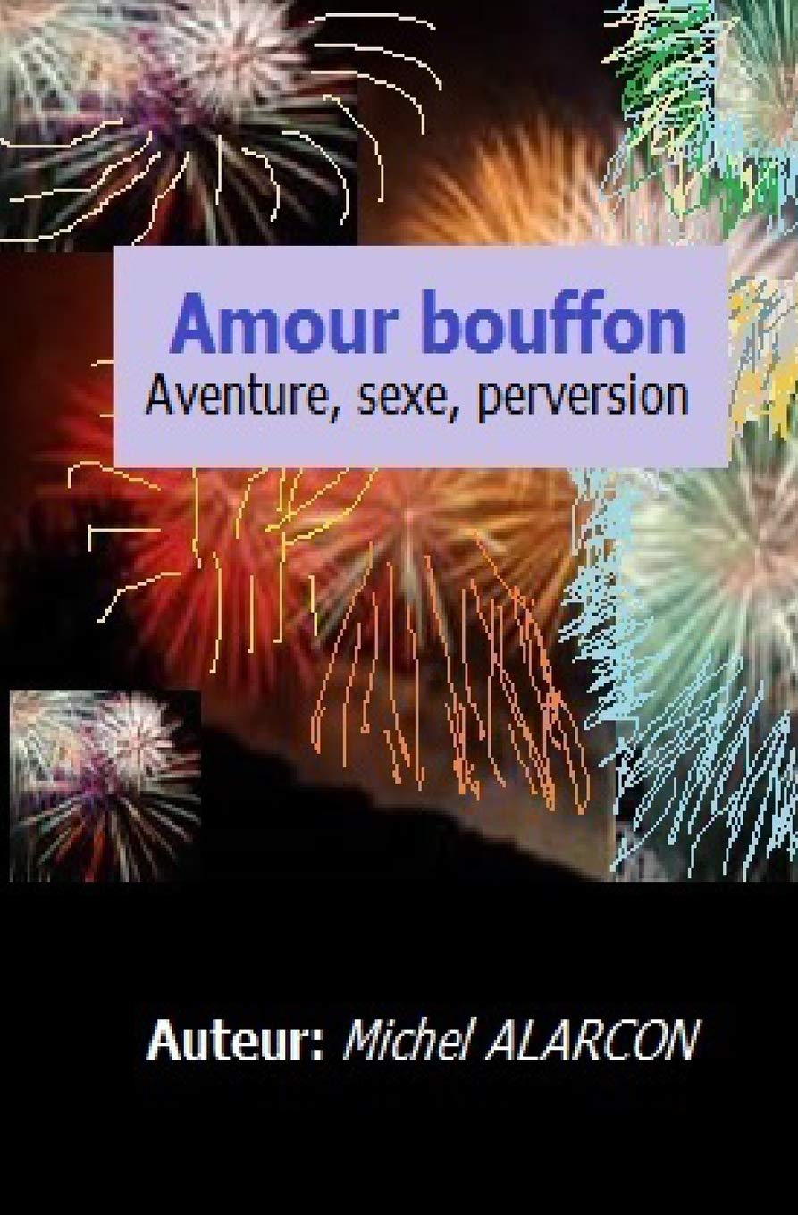 Le Sexe des Bouffons (French Edition)