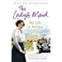 The Lady's Maid: My Life in Service