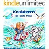 Koalateeny: Rhyming children's bedtime Book About how to enjoy delightful adventures out of what you have around you, values