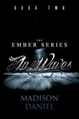 In Waves (Ember Series Book 2) Kindle Edition