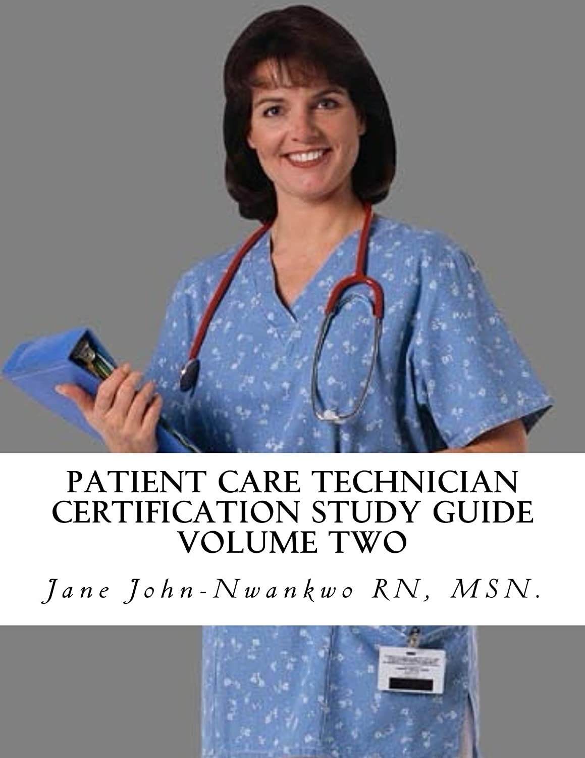 Amazon 10 Patient Care Technician Certification Study Guide