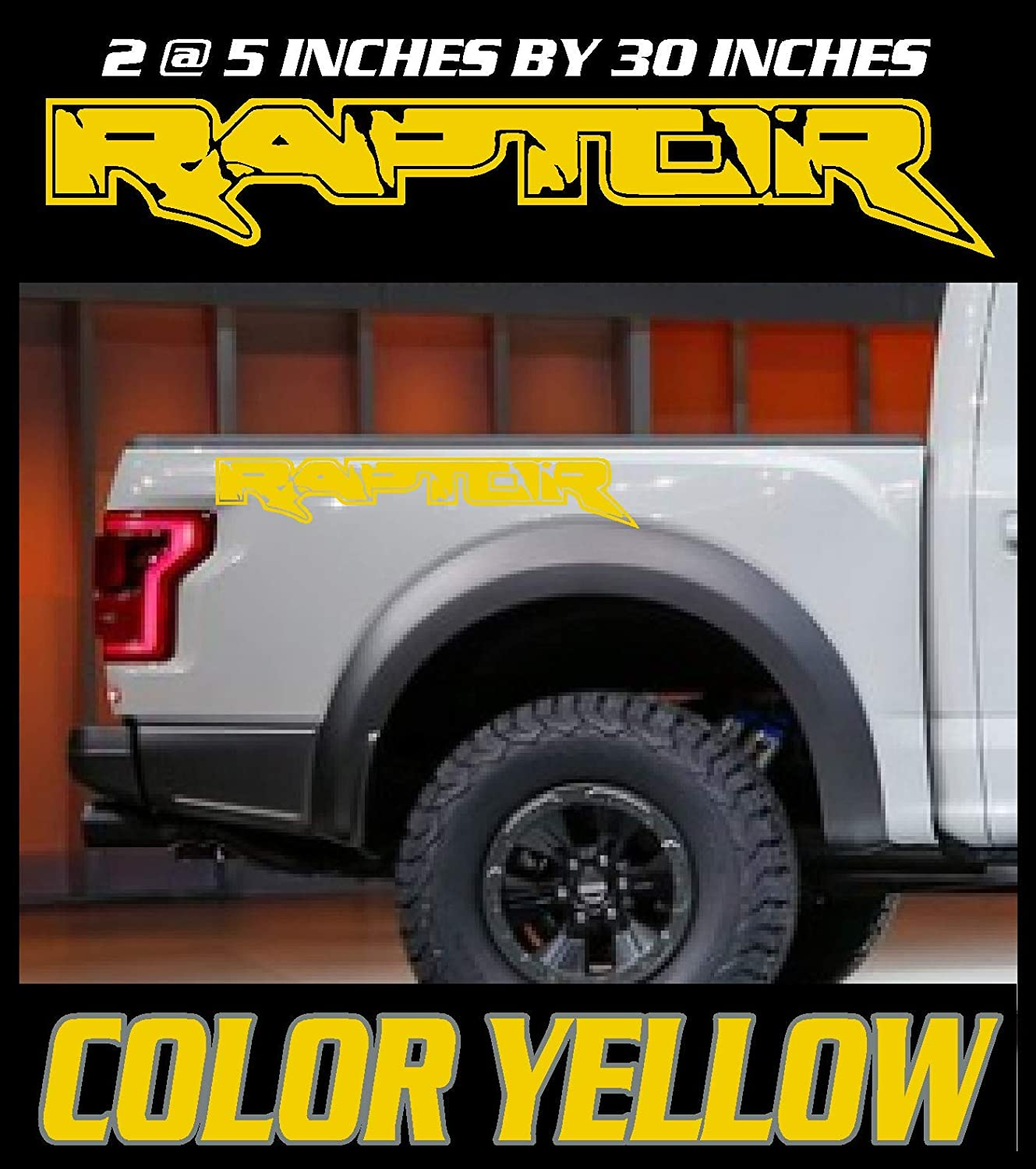 6 to 8 Year Outdoor Life Set of Two 5 inch by 30 inch Color Yellow Ford Raptor Decal Graphic Truck Bed Side Sticker