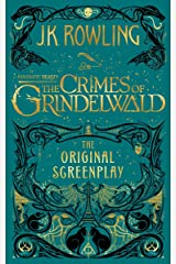 Fantastic Beasts: The Crimes of Grindelwald - The Original Screenplay (Harry Potter) Hardcover