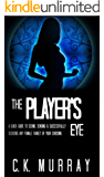 The Player's Eye: A Quick Guide to Seeing, Sensing and Successfully Seducing ANY Female Target of your Choosing