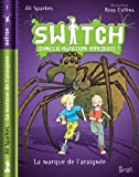 Switch, Tome 1 : Araignées en cavales