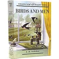 Birds and Men (Collins New Naturalist Series)