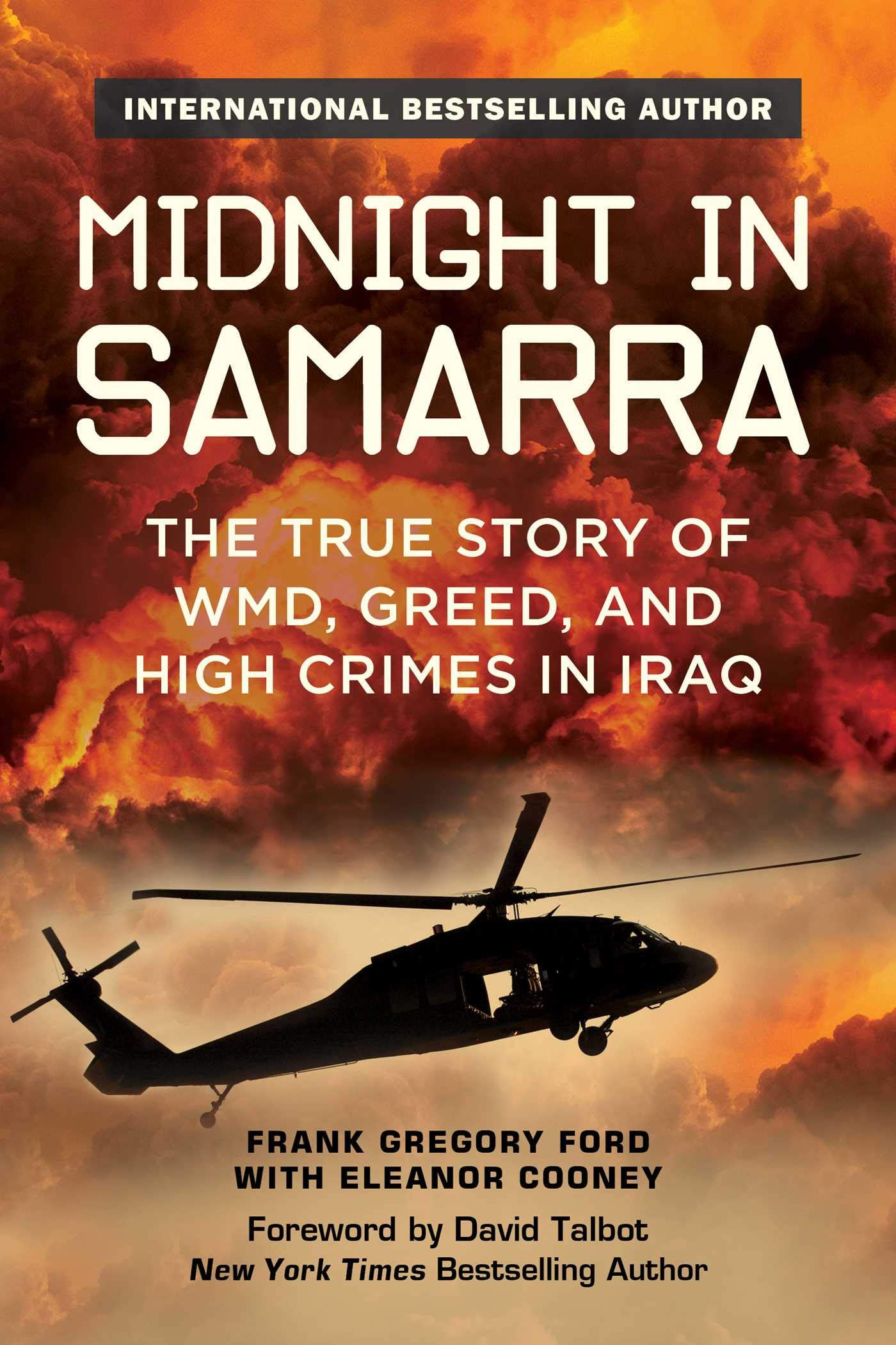 Midnight in Samarra: The True Story of WMD, Greed, and High ...