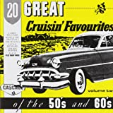 20 Great Cruisin' Favourites Of 50's And 60's Vol.2