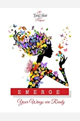 Emerge: Your Wings Are Ready Paperback