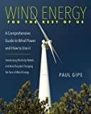 Wind Energy for the Rest of Us: A Comprehensive