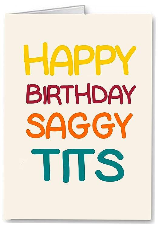 Feliz cumpleaños Saggy tetas - divertido/Rude Premium ...
