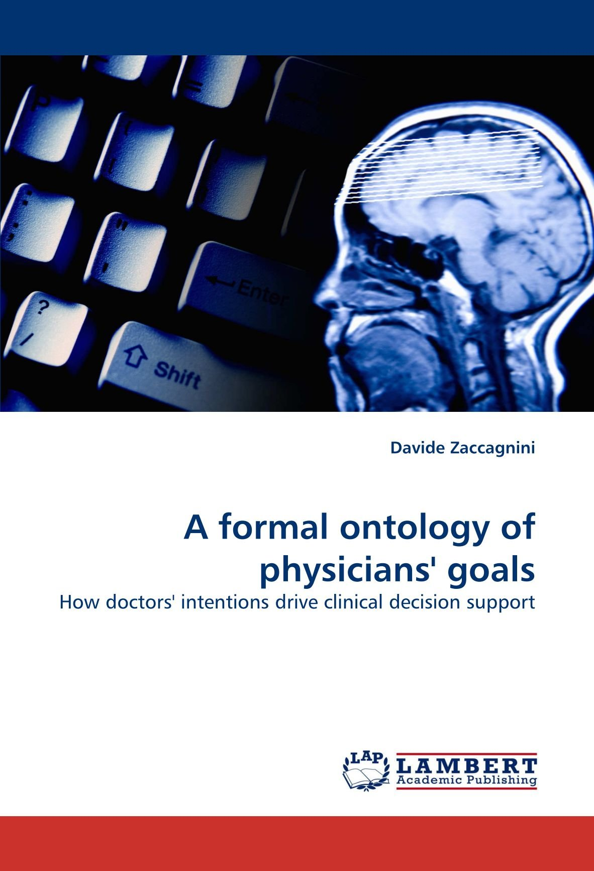 Read Online A formal ontology of physicians' goals: How doctors' intentions drive clinical decision support ebook