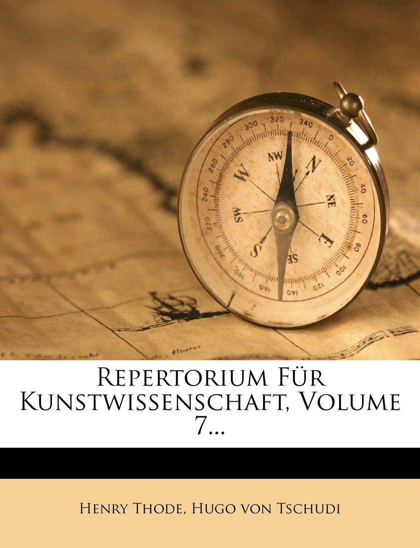Download Repertorium Fur Kunstwissenschaft, Volume 7... (German Edition) pdf