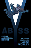 The Abyss (Judge Anderson: Year One Book 2)