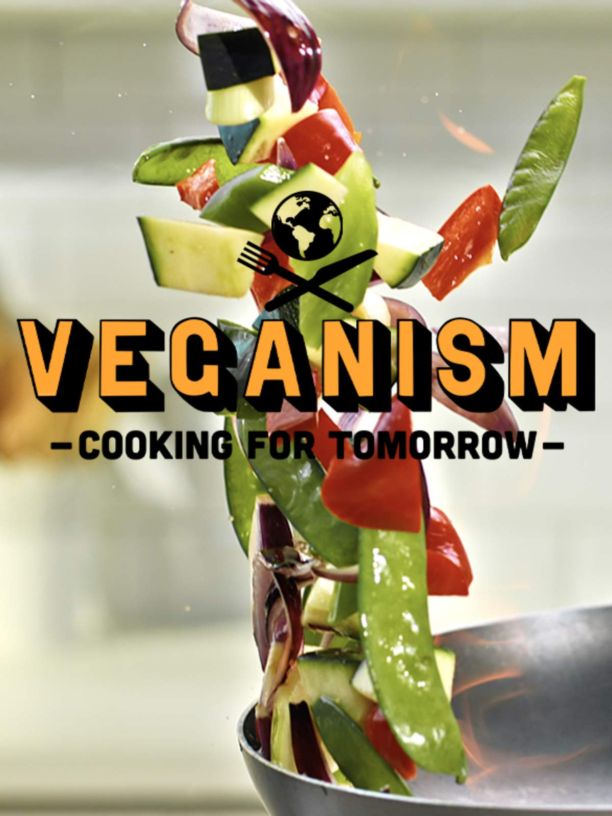 Veganism: Cooking for Tomorrow on Amazon Prime Video UK
