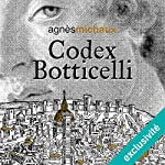 Codex Botticelli | Agnès Michaux