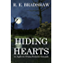 HIDING HEARTS: An Appletree Swamp Romantic Escapade (Appletree Swamp Romantic Escapades Book 1)
