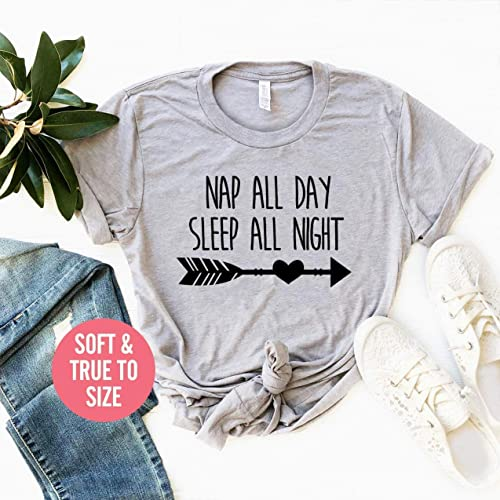 NAP ALL DAY SLEEP ALL NIGHT  FUNNY SLOGAN T SHIRT UNISEX GIFT IDEA TOP